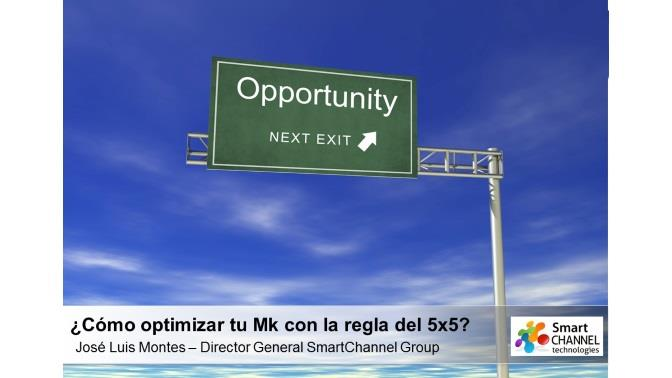 ppt_JoseLuisMontes_optimizar marketing TI 5x5